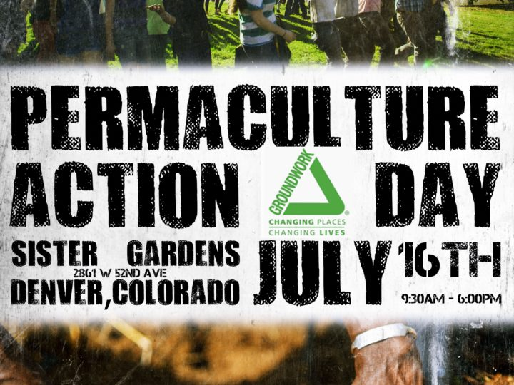July 16th | Denver Permaculture Action Day